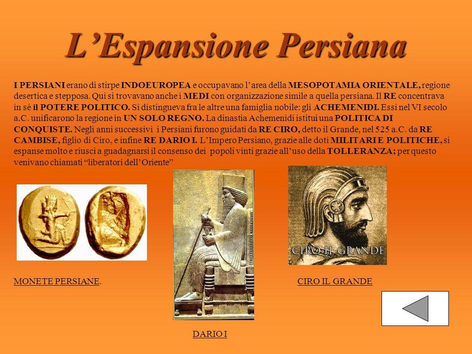 LImpero Persiano DARIO I divise lenorme Impero in VENTI PROVINCE, chiamate SATRAPIE.