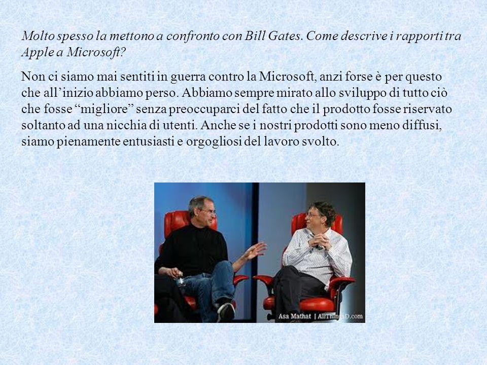 Molto spesso la mettono a confronto con Bill Gates.