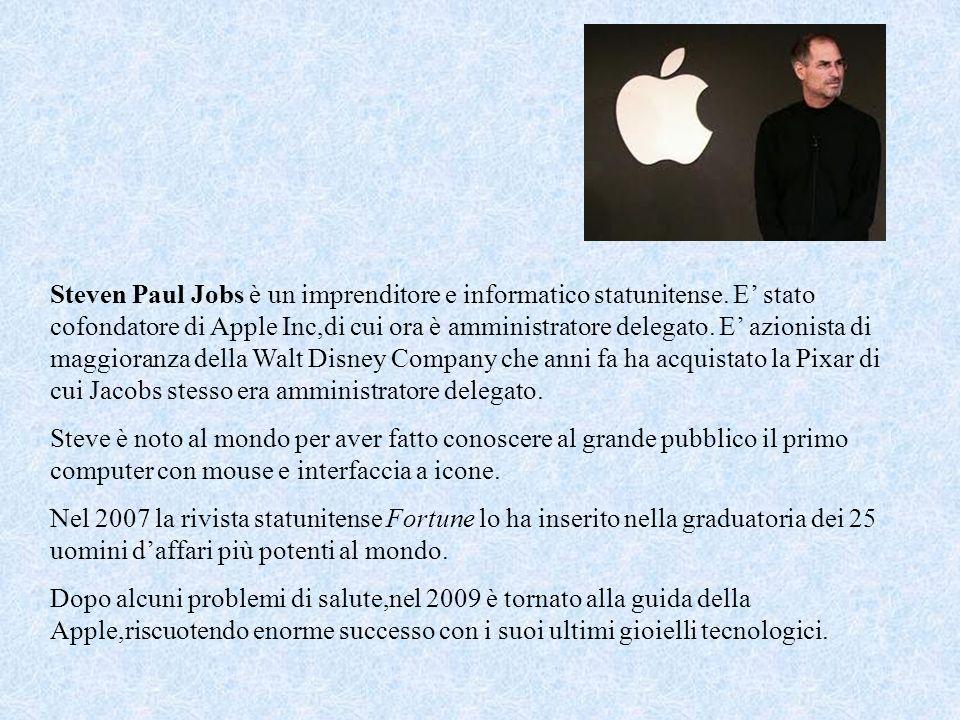 Steven Paul Jobs è un imprenditore e informatico statunitense.