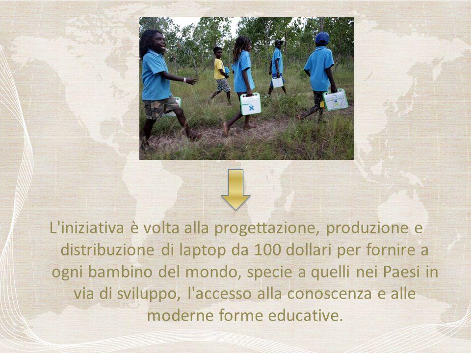 L iniziativa è volta alla progettazione, produzione e distribuzione di laptop da 100 dollari per fornire a ogni bambino del mondo, specie a quelli nei Paesi in via di sviluppo, l accesso alla conoscenza e alle moderne forme educative.