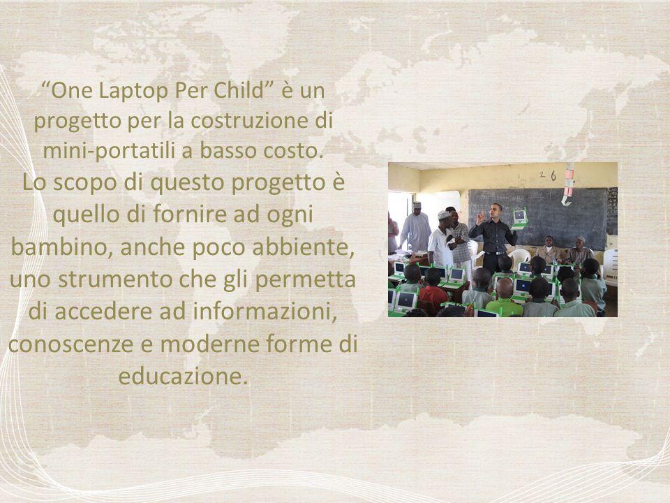 One Laptop Per Child è un progetto per la costruzione di mini-portatili a basso costo.