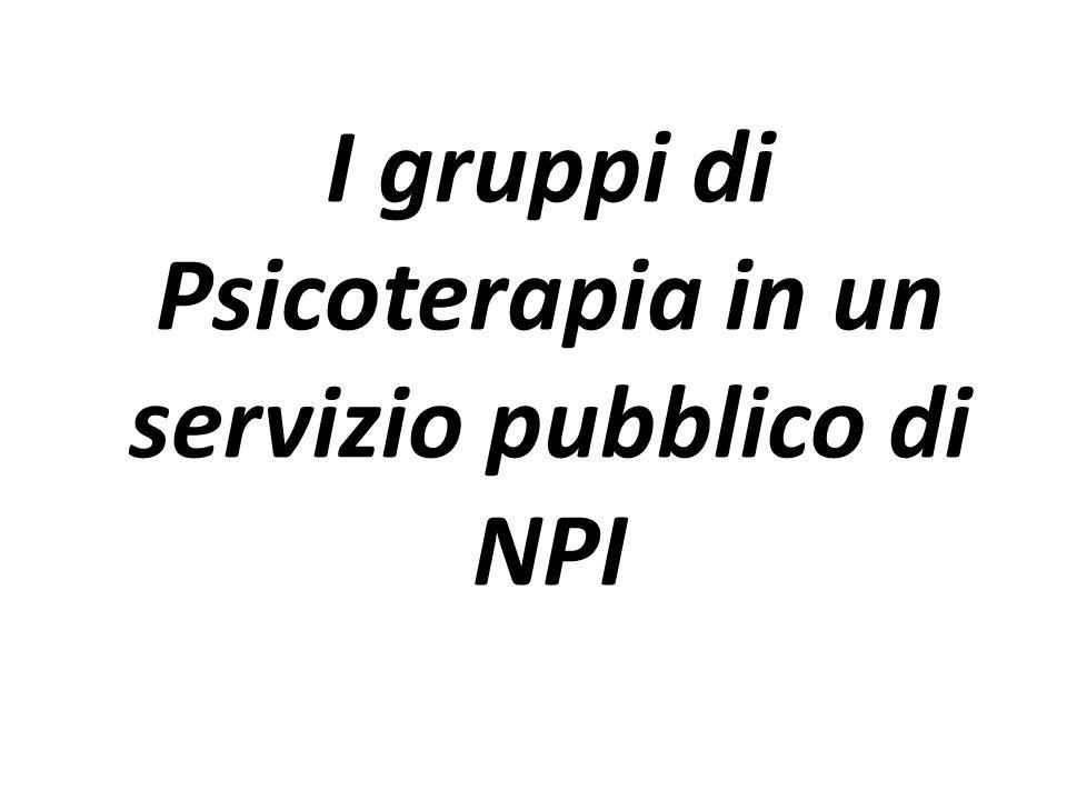 I gruppi di Psicoterapia in un servizio pubblico di NPI