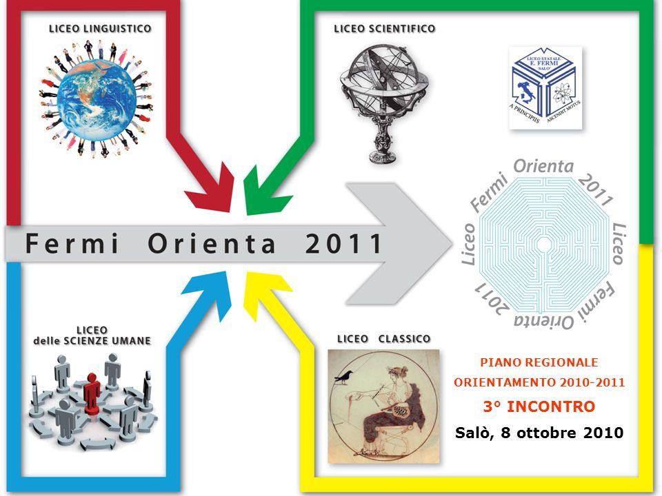 PIANO REGIONALE ORIENTAMENTO 2010-2011 3° INCONTRO Salò, 8 ottobre 2010