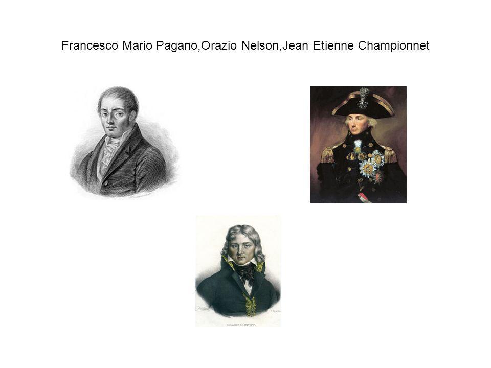 Francesco Mario Pagano,Orazio Nelson,Jean Etienne Championnet
