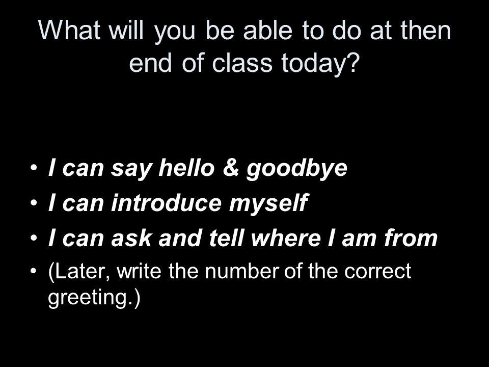 In un foglio di carta… Scrivi le lettere A a F. (Write the letters A to F.) Dopo, scrivi il numero del saluto correto.
