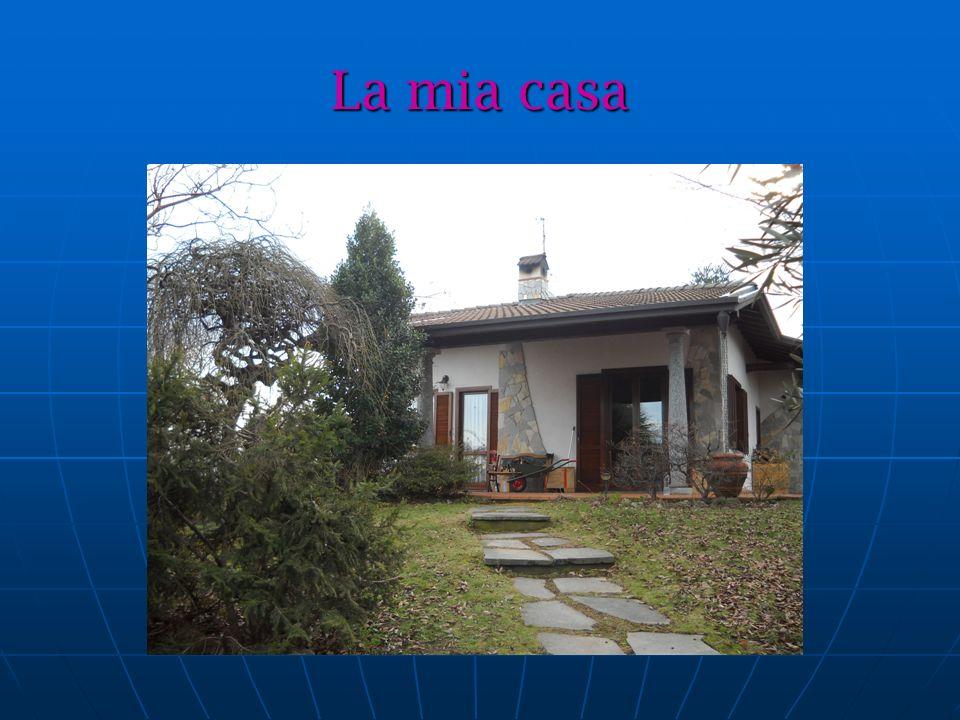 La mia casa