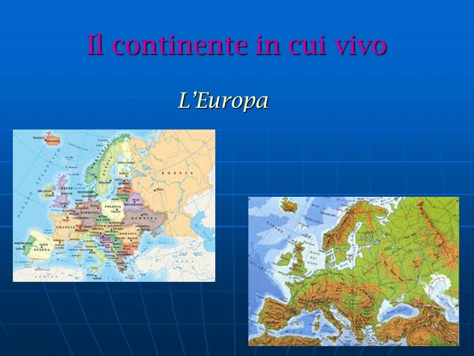 Il continente in cui vivo LEuropa LEuropa