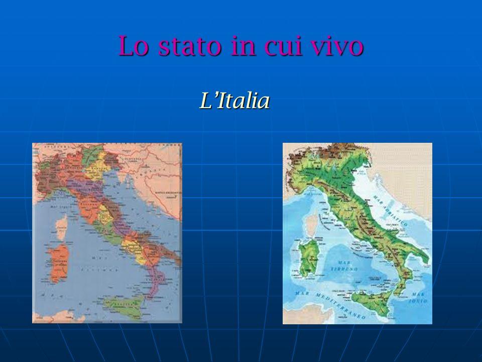 Lo stato in cui vivo LItalia LItalia