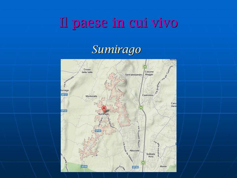 Il paese in cui vivo Sumirago Sumirago