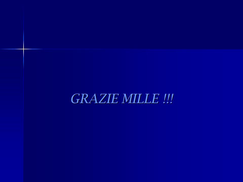 GRAZIE MILLE !!! GRAZIE MILLE !!!