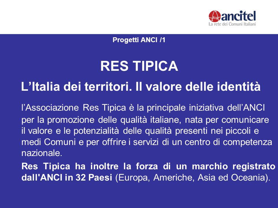 Progetti ANCI /1 RES TIPICA LItalia dei territori.