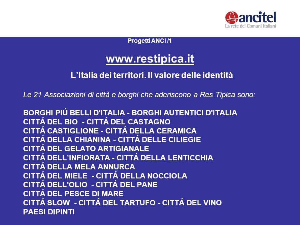 Progetti ANCI /1 www.restipica.it LItalia dei territori.