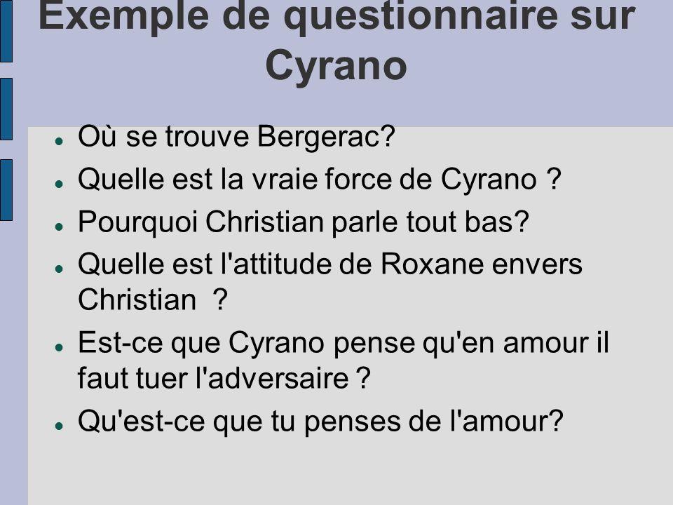 Exemple de questionnaire sur Cyrano Où se trouve Bergerac.
