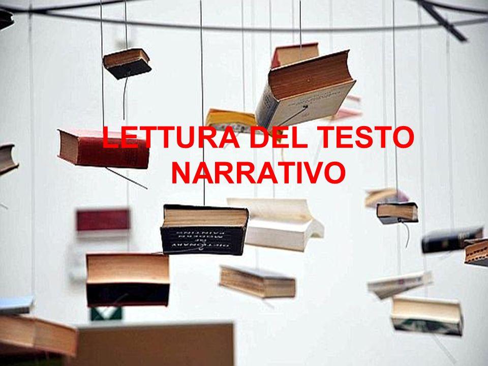 LETTURA DEL TESTO NARRATIVO