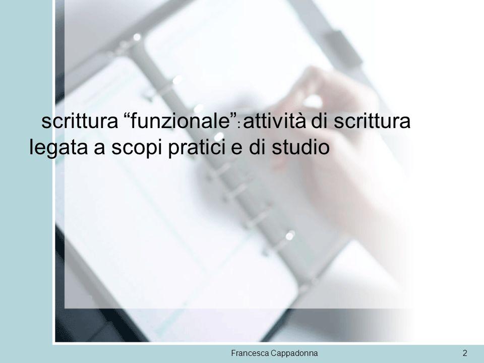 Francesca Cappadonna23 SCHEMA DI RELAZIONEPROCEDURE OBIETTIVO Esponi correttamente lobiettivo dellesperienza.