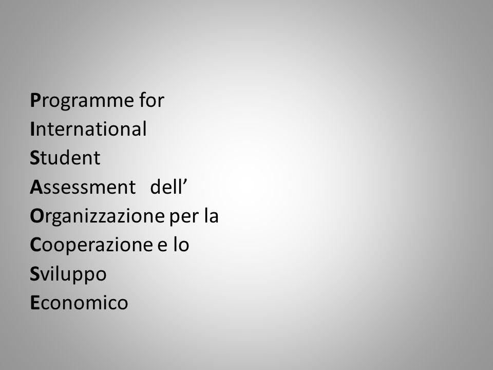 Programme for International Student Assessment dell Organizzazione per la Cooperazione e lo Sviluppo Economico