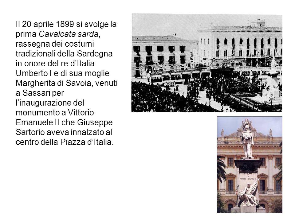 Il 20 aprile 1899 si svolge la prima Cavalcata sarda, rassegna dei costumi tradizionali della Sardegna in onore del re dItalia Umberto I e di sua mogl