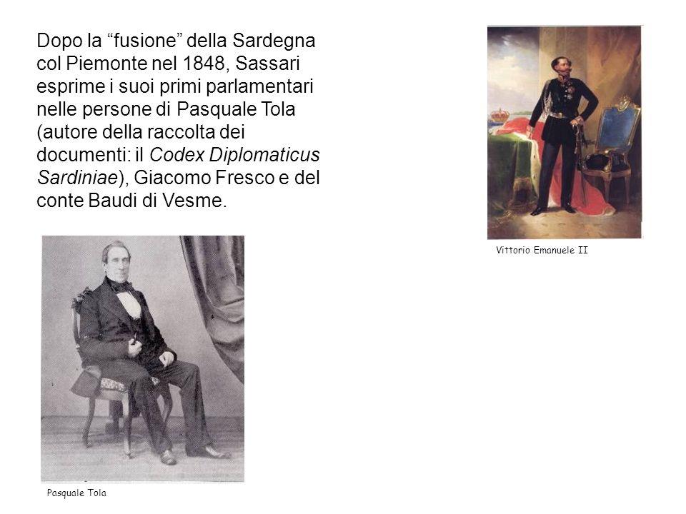 Dopo la fusione della Sardegna col Piemonte nel 1848, Sassari esprime i suoi primi parlamentari nelle persone di Pasquale Tola (autore della raccolta