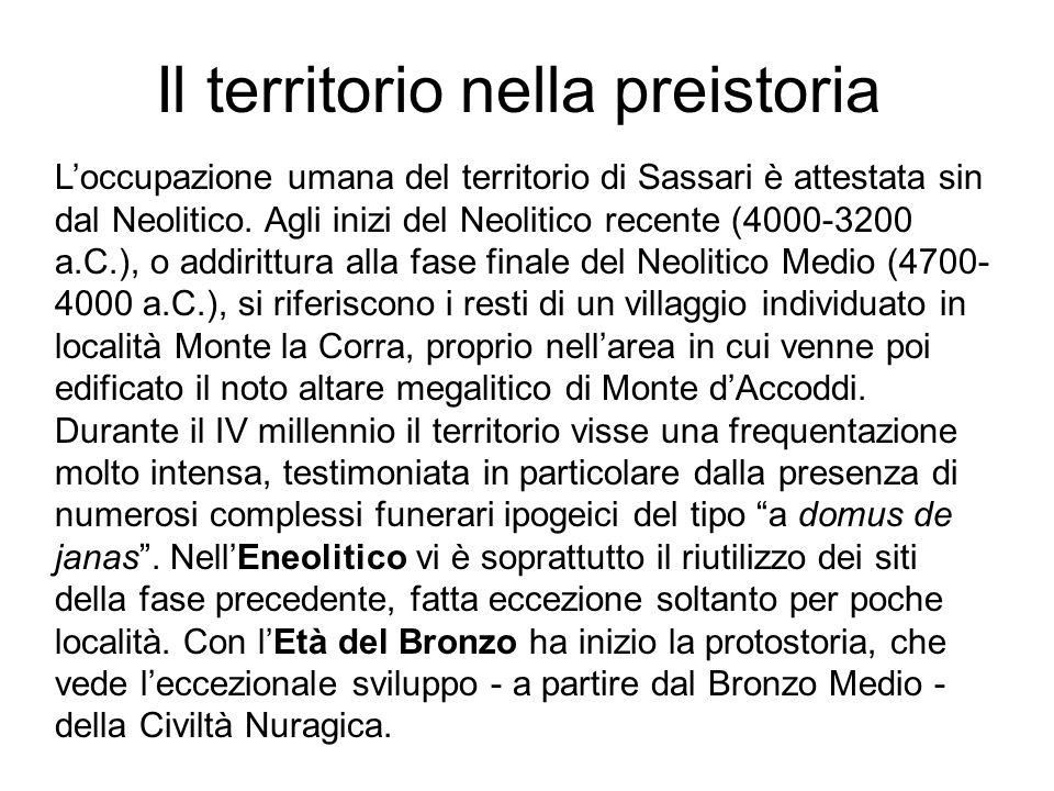 Il territorio nella preistoria Loccupazione umana del territorio di Sassari è attestata sin dal Neolitico. Agli inizi del Neolitico recente (4000-3200