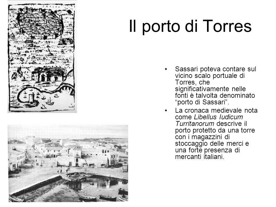 Il porto di Torres Sassari poteva contare sul vicino scalo portuale di Torres, che significativamente nelle fonti è talvolta denominato porto di Sassa