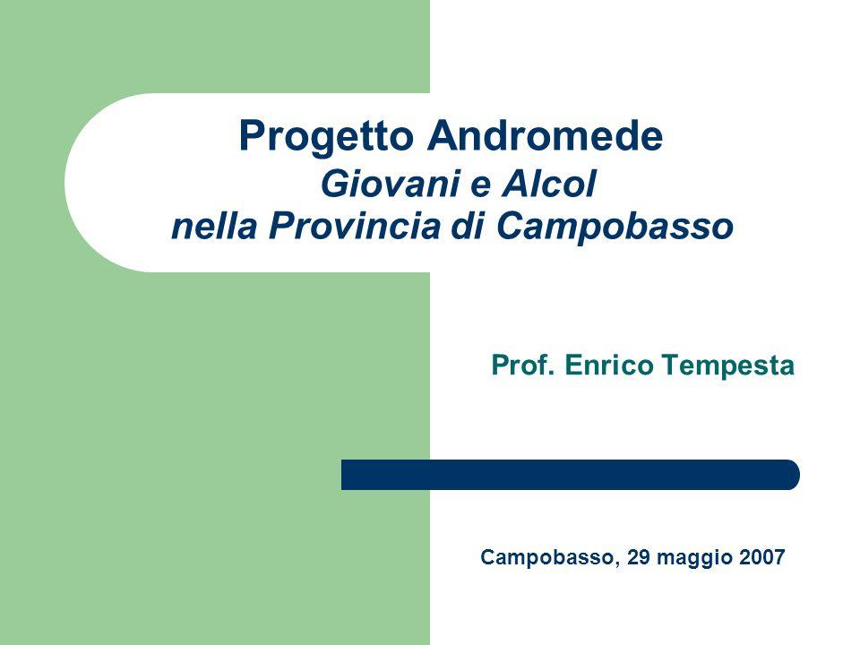 Progetto Andromede Giovani e Alcol nella Provincia di Campobasso Prof.