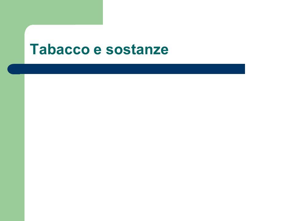 Tabacco e sostanze