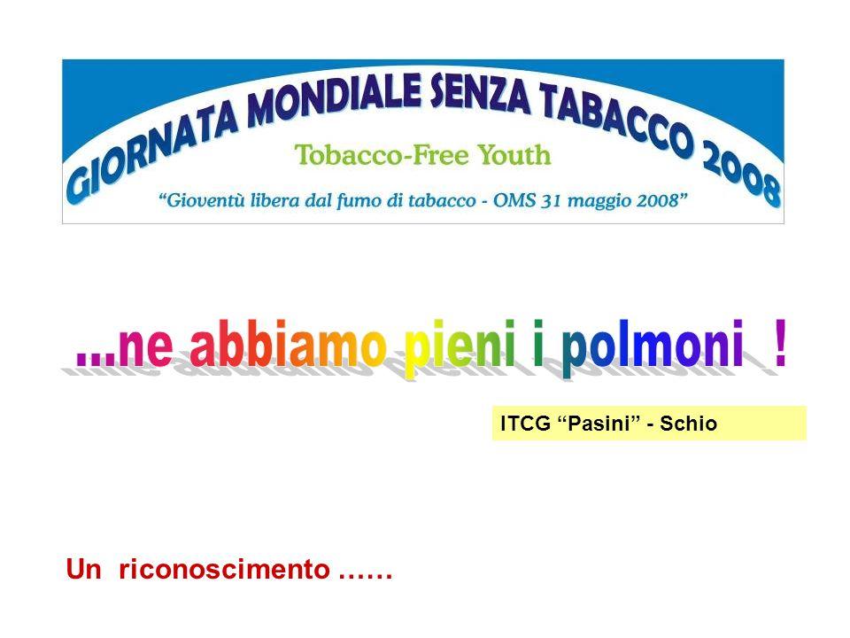 ITCG Pasini - Schio Un riconoscimento ……