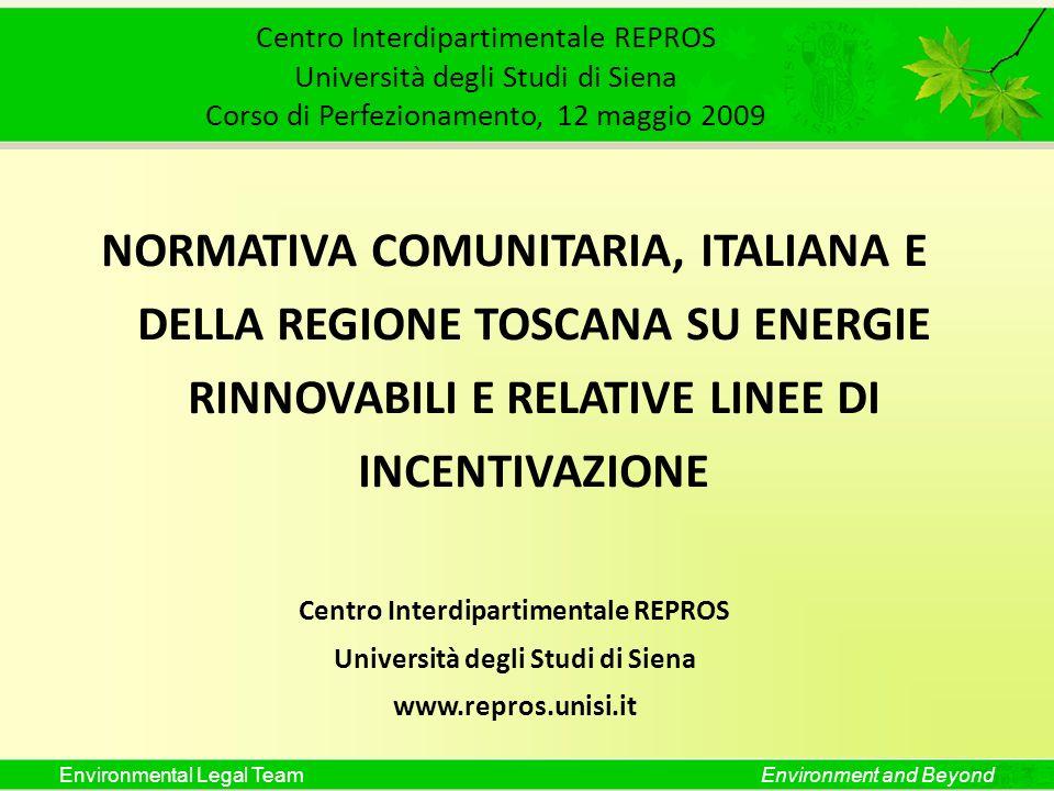 Environmental Legal TeamEnvironment and Beyond Centro Interdipartimentale REPROS Università degli Studi di Siena Corso di Perfezionamento, 12 maggio 2