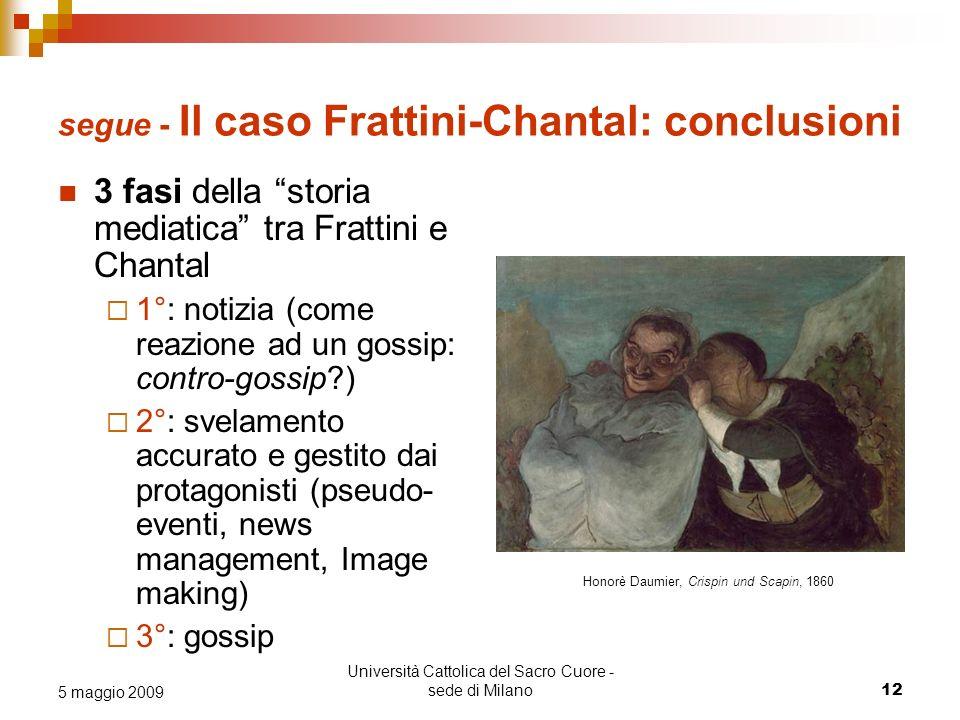 Università Cattolica del Sacro Cuore - sede di Milano 12 5 maggio 2009 segue - Il caso Frattini-Chantal: conclusioni Honorè Daumier, Crispin und Scapi