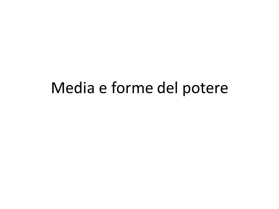 Media e forme del potere