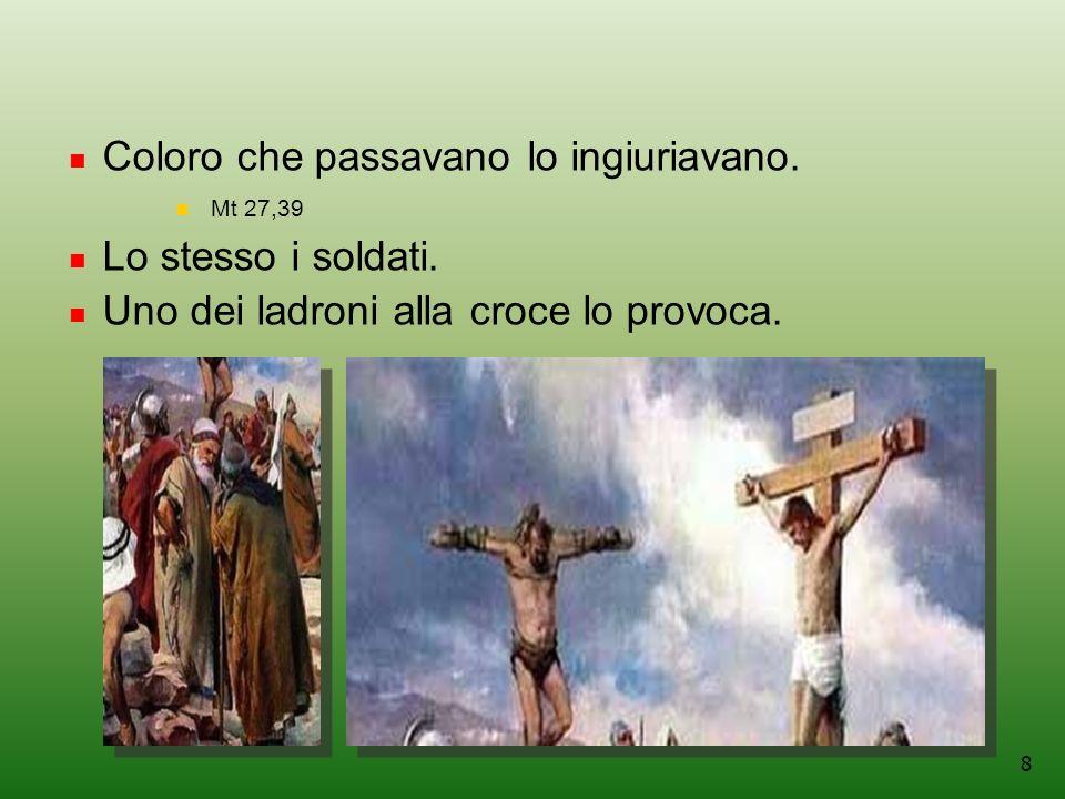 39 Luca 23:46 E un grido di vittoria,Satana è vinto.