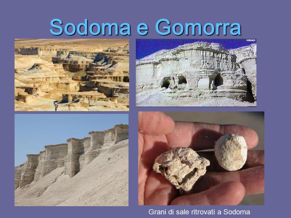 Sodoma e Gomorra Grani di sale ritrovati a Sodoma