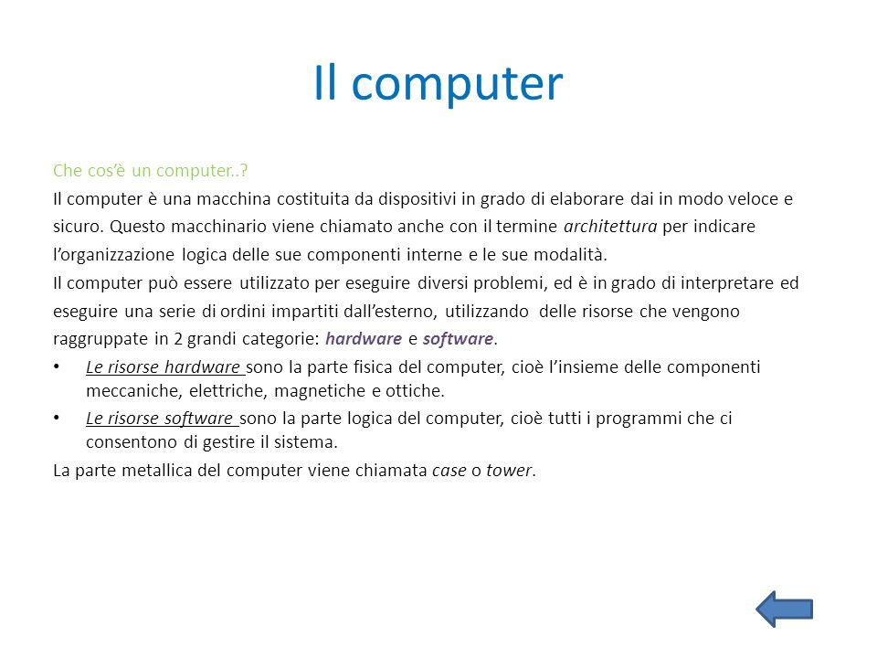 Il computer Che cosè un computer..? Il computer è una macchina costituita da dispositivi in grado di elaborare dai in modo veloce e sicuro. Questo mac