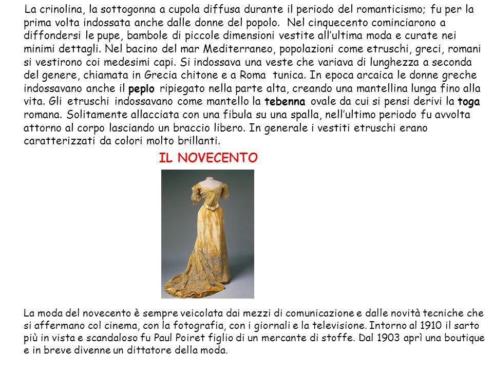 La crinolina, la sottogonna a cupola diffusa durante il periodo del romanticismo; fu per la prima volta indossata anche dalle donne del popolo. Nel ci