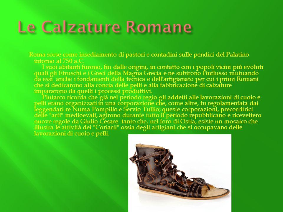 Roma sorse come insediamento di pastori e contadini sulle pendici del Palatino intorno al 750 a.C. I suoi abitanti furono, fin dalle origini, in conta