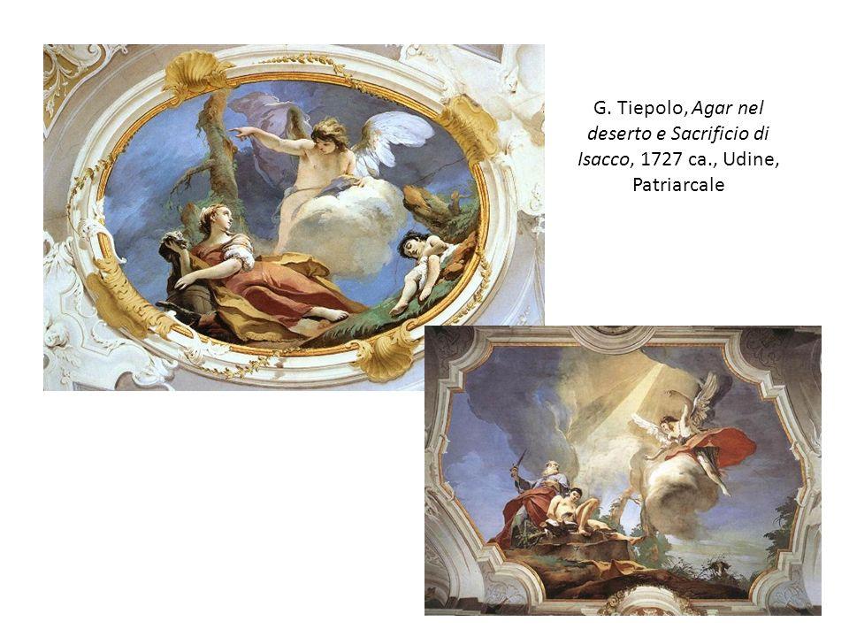 G. Tiepolo, Agar nel deserto e Sacrificio di Isacco, 1727 ca., Udine, Patriarcale