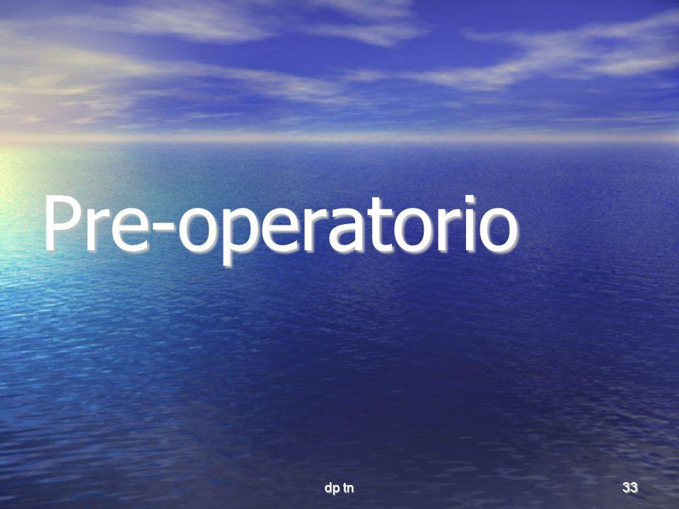 dp tn33 Pre-operatorio