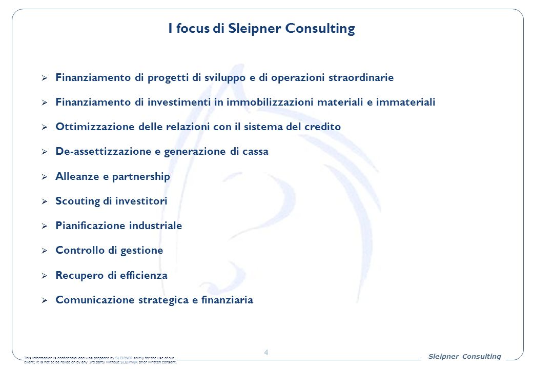 Sleipner Consulting This information is confidential and was prepared by SLEIPNER solely for the use of our client; it is not to be relied on by any 3