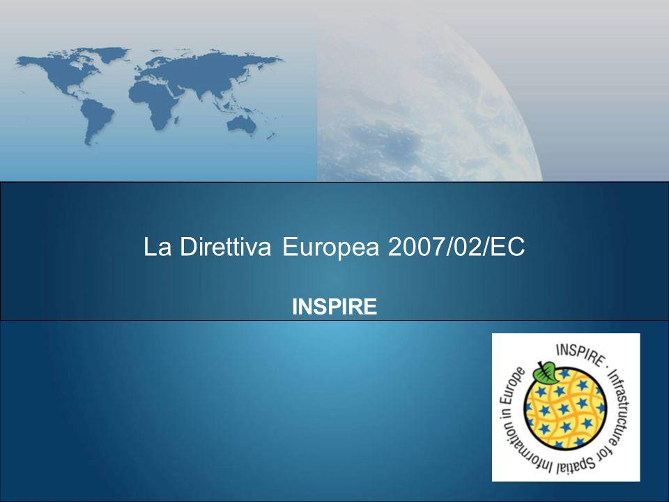 La Direttiva Europea 2007/02/EC INSPIRE