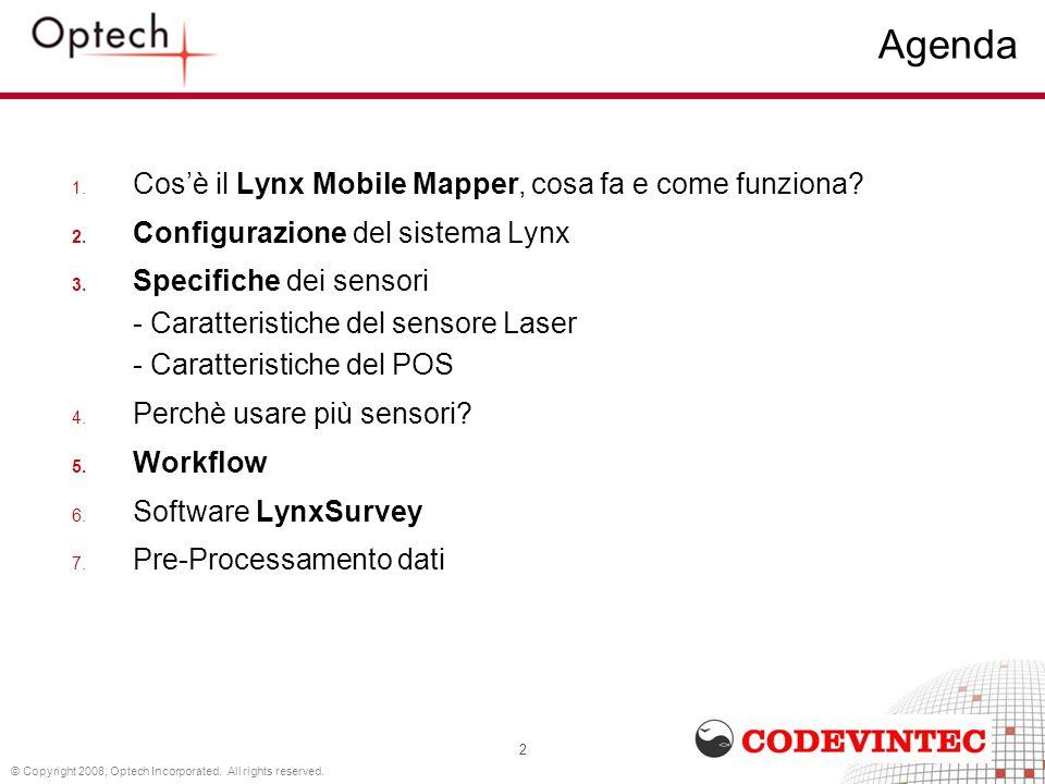 2 Agenda 1. Cosè il Lynx Mobile Mapper, cosa fa e come funziona? 2. Configurazione del sistema Lynx 3. Specifiche dei sensori - Caratteristiche del se