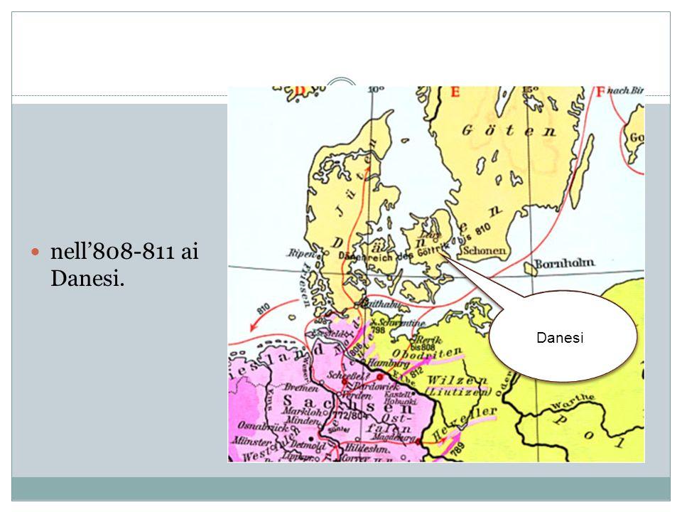 Le guerre più lunghe ed accanite furono tuttavia quelle condotte contro i Sassoni che si protrassero per più di trentanni (772- 804).
