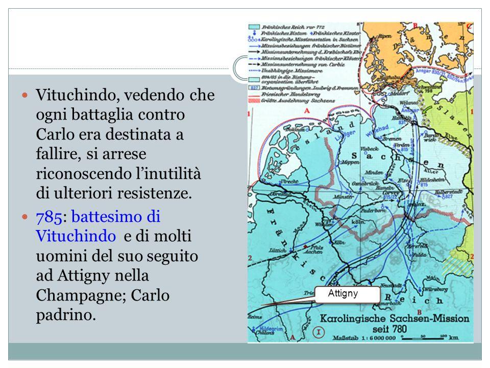 Tra il 792 e l804 altre insurrezioni nella Sassonia settentrionale.