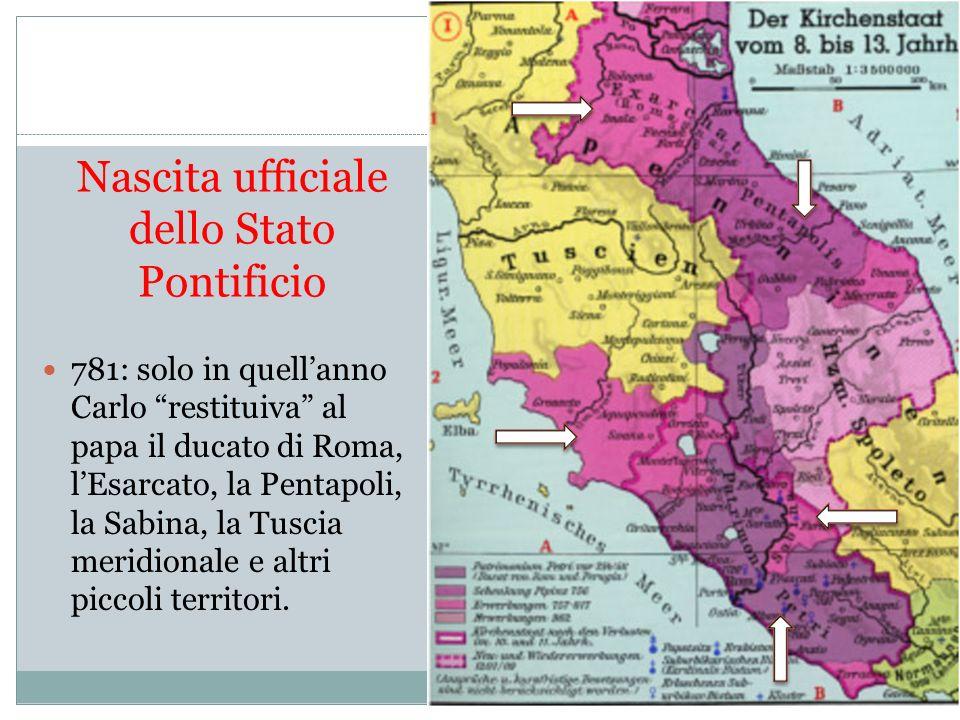 Nasceva così ufficialmente lo Stato Pontificio, stato che sarebbe durato fino al 1870 e che, attraverso alterne vicende, da una parte conferì alla Chiesa cattolica una necessaria indipendenza, ma dallaltra fu spesso un ostacolo.