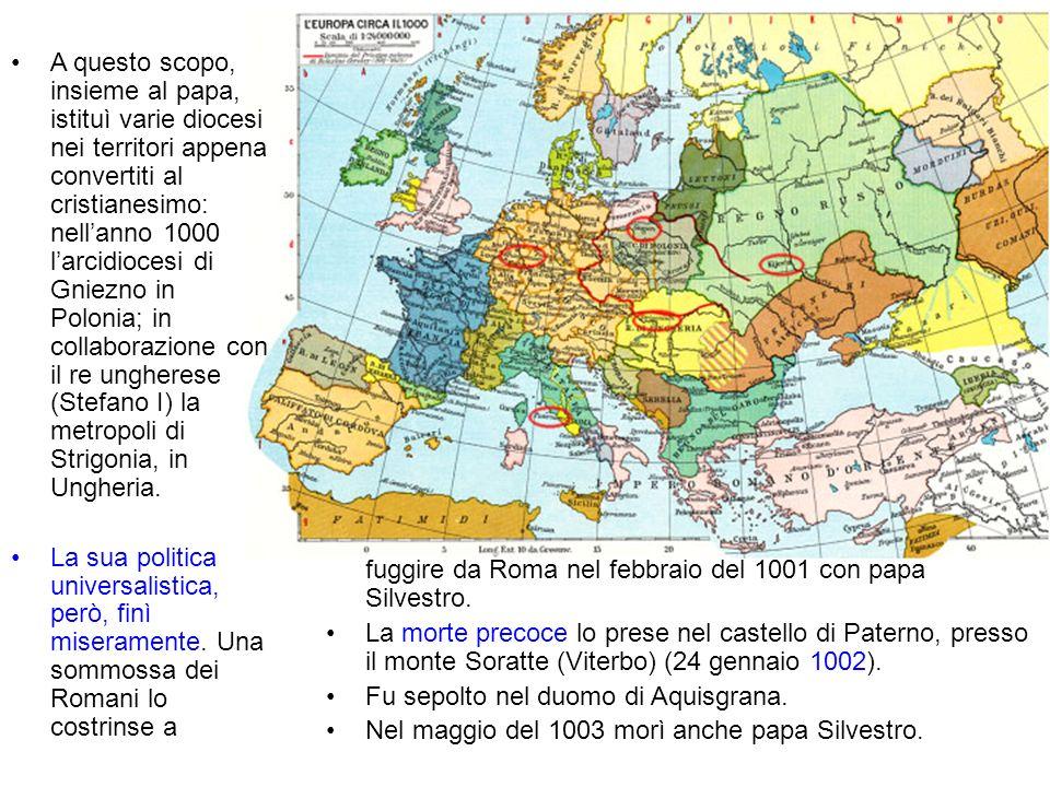 fuggire da Roma nel febbraio del 1001 con papa Silvestro. La morte precoce lo prese nel castello di Paterno, presso il monte Soratte (Viterbo) (24 gen