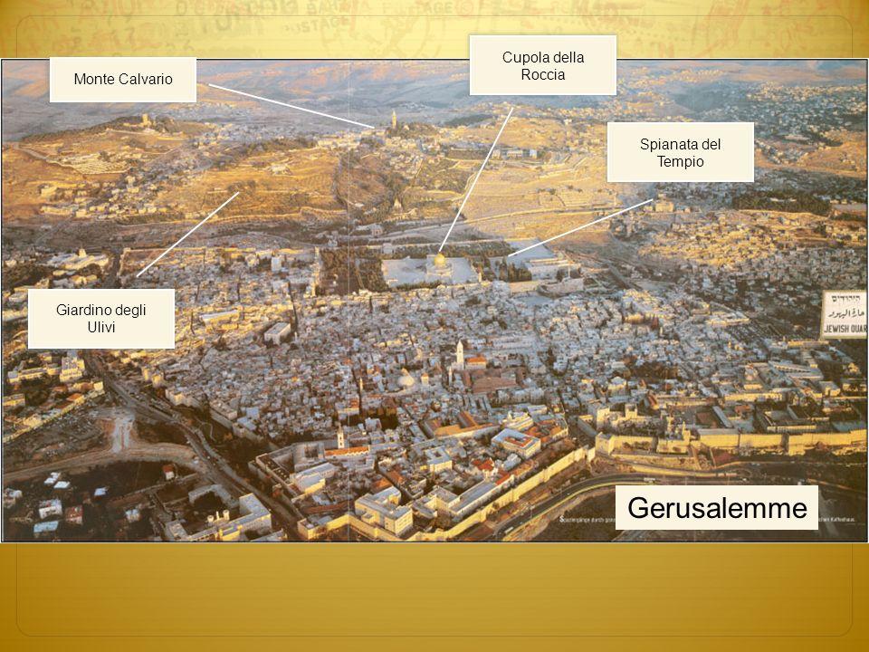 Muro del pianto Gerusalemme Spianata del Tempio Cupola della Roccia Monte Calvario Giardino degli Ulivi