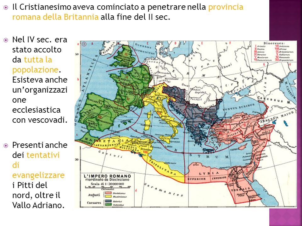 Il Cristianesimo aveva cominciato a penetrare nella provincia romana della Britannia alla fine del II sec. Nel IV sec. era stato accolto da tutta la p