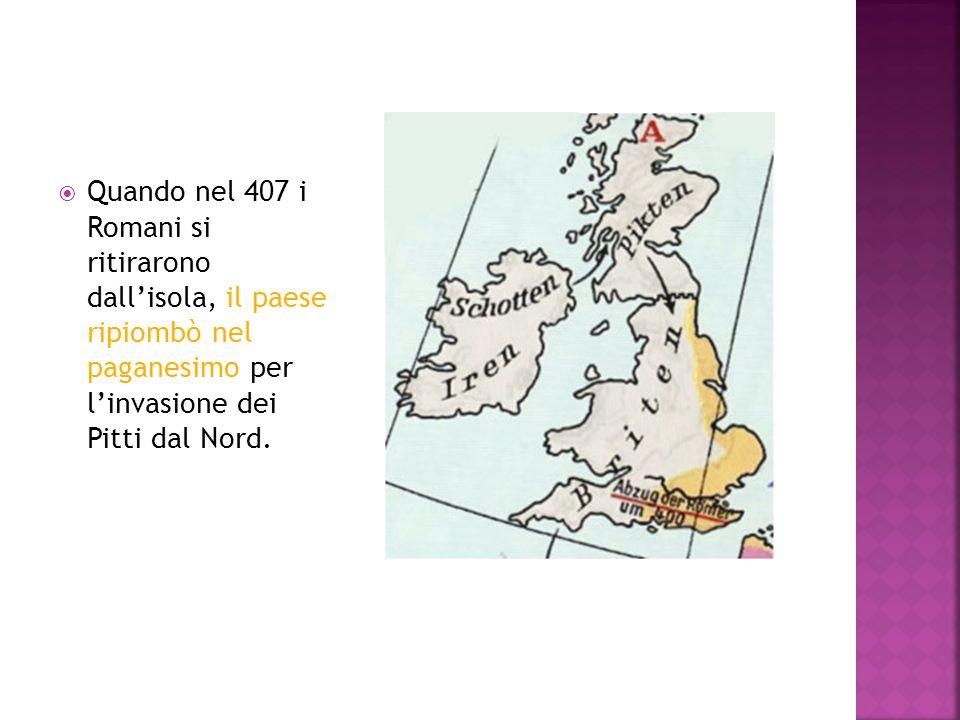 Quando nel 407 i Romani si ritirarono dallisola, il paese ripiombò nel paganesimo per linvasione dei Pitti dal Nord.