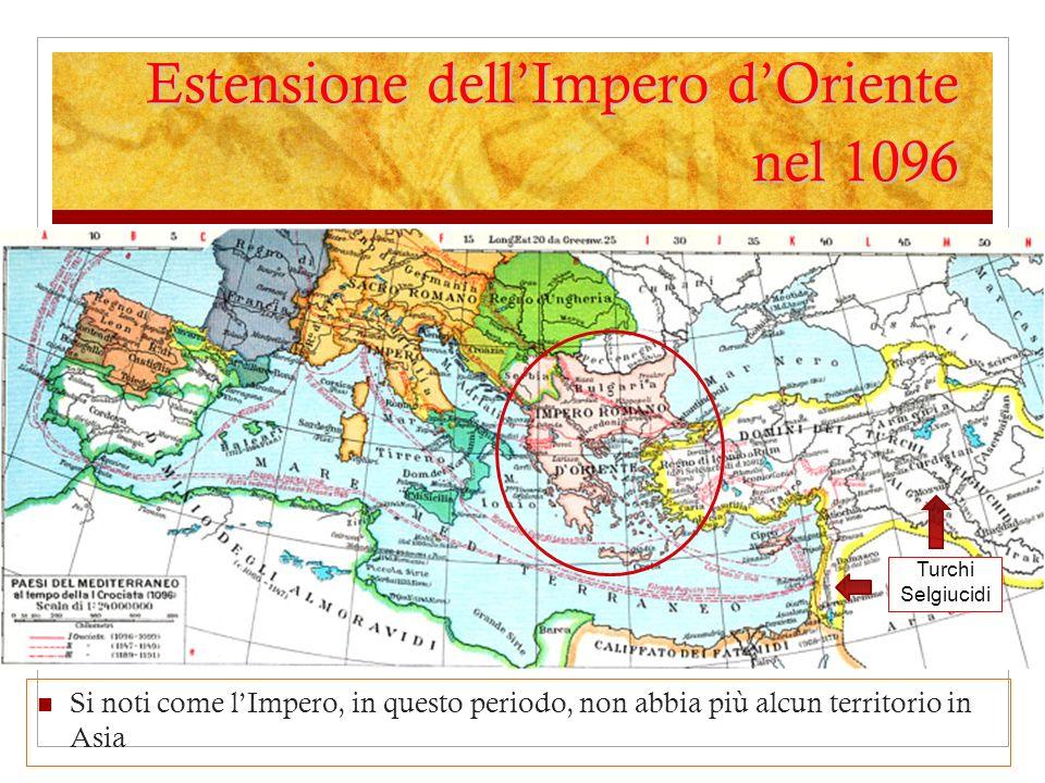 Estensione dellImpero dOriente nel 1096 Si noti come lImpero, in questo periodo, non abbia più alcun territorio in Asia Turchi Selgiucidi