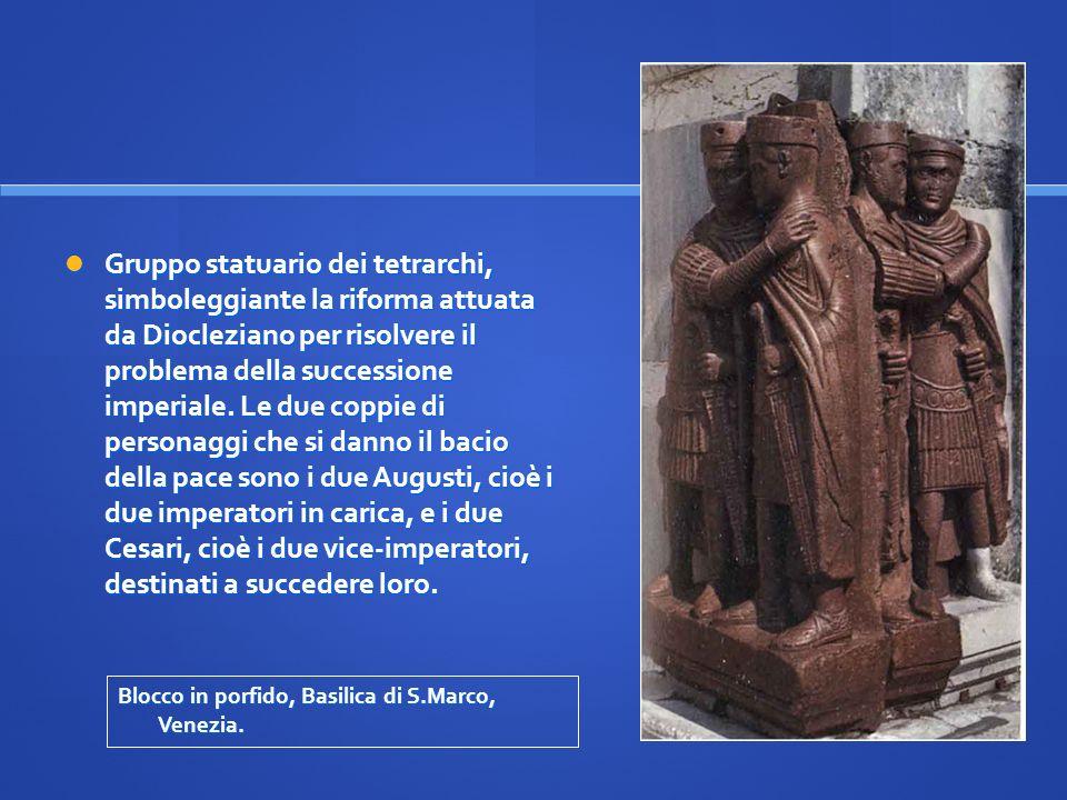 Gruppo statuario dei tetrarchi, simboleggiante la riforma attuata da Diocleziano per risolvere il problema della successione imperiale. Le due coppie