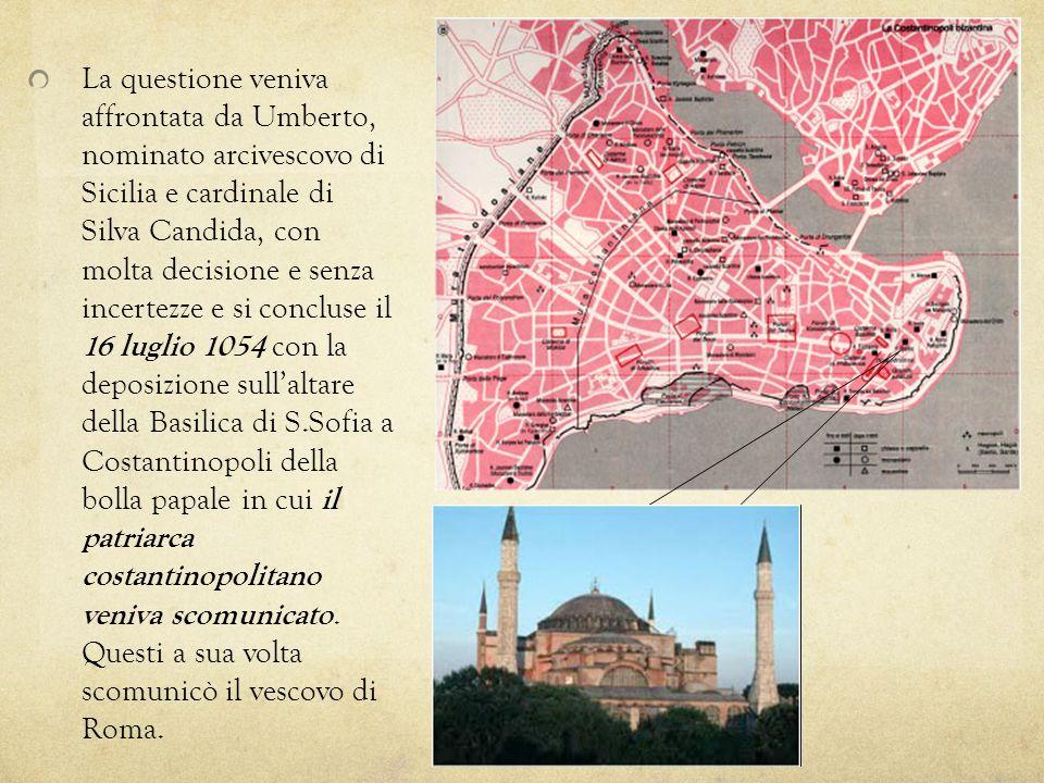 La questione veniva affrontata da Umberto, nominato arcivescovo di Sicilia e cardinale di Silva Candida, con molta decisione e senza incertezze e si c